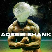 Adebisi Shank: This Is The Third Album Of A Band Called Adebisi Shank, CD