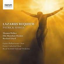 Patrick Hawes (geb. 1958): Lazarus Requiem, CD