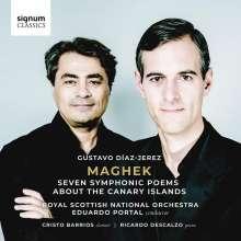 Gustavo Diaz-Jerez (geb. 1970): Maghek - 7 Symphonische Dichtungen über die Kanarischen Inseln, 2 CDs