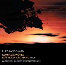 Rued Langgaard (1893-1952): Sämtliche Werke für Violine & Klavier Vol.1, Super Audio CD