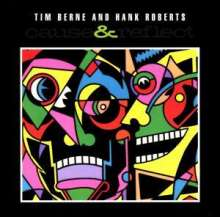 Tim Berne (geb. 1954): Cause & Reflect, CD