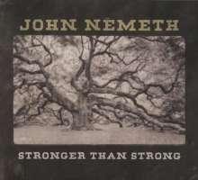 John Németh: Stronger Than Strong, CD