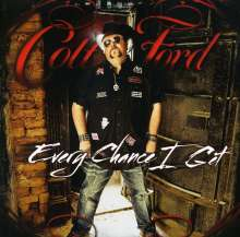 Colt Ford: Every Chance I Get, CD
