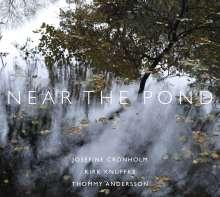 Cronholm,Josefine/Knuffke,Kirk/Andersson,Tho: Near The Pond, LP