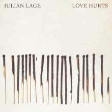Julian Lage (geb. 1987): Love Hurts, LP