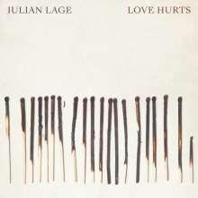 Julian Lage (geb. 1987): Love Hurts, CD