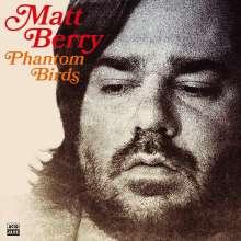 Matt Berry: Phantom Birds, CD