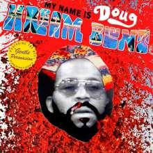 Doug Hream Blunt: My Name Is Doug Hream Blunt, LP