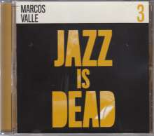 Marcos Valle (geb. 1943): Jazz Is Dead 3, CD