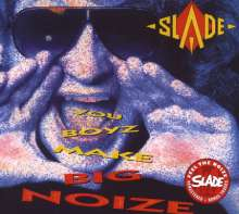 Slade: You Boyz Make Big Noize, CD