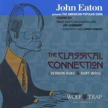 John Livingston Eaton (geb. 1934): American Popular Song Vol.6: The Classical Connection, CD