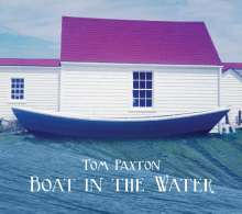 Tom Paxton: Boat In The Water, CD