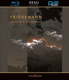Friedemann: Echoes Of A Shattered Sky (Blu-ray Audio), Blu-ray Audio