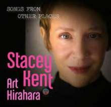 Stacey Kent (geb. 1968): Songs From Other Places, CD