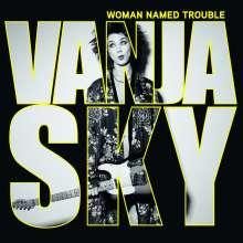 Vanja Sky: Woman Named Trouble, CD