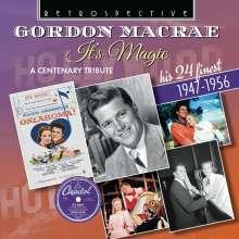 Gordon MacRae: It's Magic: A Centenary Tribute - His 24 Finest, CD