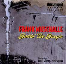 Frank Muschalle: Battin' The Boogie, CD