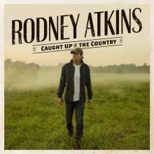 Rodney Atkins: Caught Up In The Country, CD