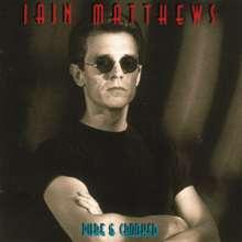 Iain Matthews: Pure & Crooked, CD