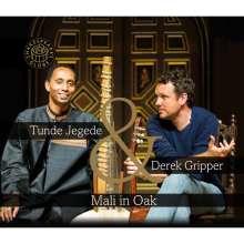 Tunde Jegede & Derek Gripper: Mali In Oak, CD