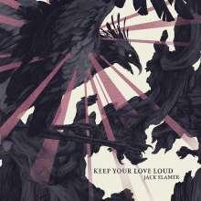 Jack Slamer (Band): Keep Your Love Loud, CD