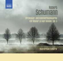 Robert Schumann (1810-1856): Orchester- und Kammermusikwerke für Klavier zu 4 Händen Vol.3, CD
