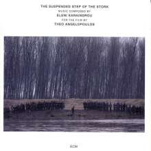 Eleni Karaindrou (geb. 1939): The Suspended Step Of The Stork, CD