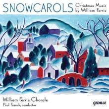 William Ferris (1937-2000): Snowcarols, CD