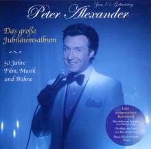 Peter Alexander (1926-2011): Das große Jubiläumsalbum - 50 Jahre Film, Musik und Bühne, CD