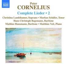 Peter Cornelius (1824-1874): Sämtliche Lieder Vol.2, CD