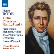 Pierre Rode (1774-1830): Violinkonzerte Nr.1, 5, 9, CD