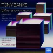Tony Banks (geb. 1950): 6 Pieces for Orchestra, CD