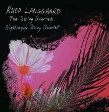 Rued Langgaard (1893-1952): Sämtliche Streichquartette, 3 Super Audio CDs