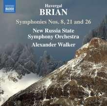 Havergal Brian (1876-1972): Symphonien Nr.8,21,26, CD