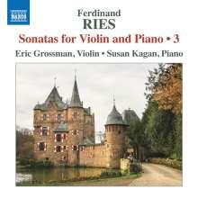 Ferdinand Ries (1784-1838): Sonaten für Violine & Klavier Vol.3, CD