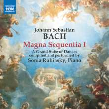 Johann Sebastian Bach (1685-1750): Magna Sequentia I - A Grand Suite of Dances, CD