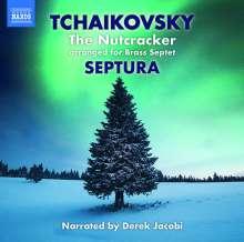Peter Iljitsch Tschaikowsky (1840-1893): Der Nußknacker op. 71 (arrangiert für Blechbläser-Septett), CD