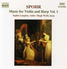 Louis Spohr (1784-1859): Werke für Harfe & Violine Vol.1, CD