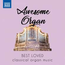 Awesome Organ - Best Loved Classical Organ Music, CD