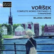 Jan Hugo Vorisek (1791-1825): Sämtliche Klavierwerke Vol.3, CD