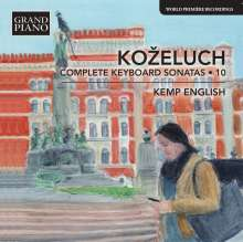 Leopold Kozeluch (1747-1818): Sämtliche Sonaten für Tasteninstrumente Vol.10, CD