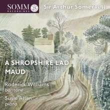 "Arthur Somervell (1863-1937): Liederzyklen ""Maud"" & ""A Shropshire Lad"", CD"