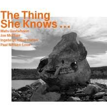 Mats Gustafsson, Joe McPhee, Ingebrigt Håker Flaten: The Thing She Knows..., CD