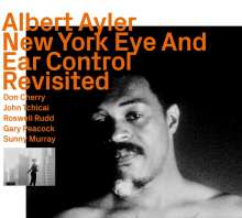 Albert Ayler (1936-1970): New York Eye And Ear Control Revisited, CD