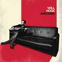 Will Hoge: Anchors, CD