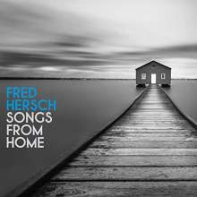 Fred Hersch (geb. 1955): Songs From Home, CD