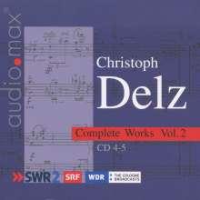 Christoph Delz (1950-1993): Sämtliche Werke Vol.2, 2 CDs