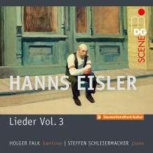 """Hanns Eisler (1898-1962): Lieder Vol.3 """"Songs in American Exile 1938-1948"""", CD"""