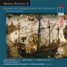 Johann Balthasar Freislich (1690-1774): Weltliche Kantaten, Super Audio CD