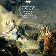 Christoph Graupner (1683-1760): Passions-Kantaten Vol.1, CD
